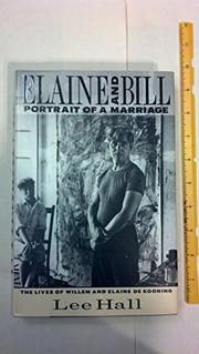 ELAINE AND BILL: PORTRAIT OF A MARRIAGE by Lee Hall