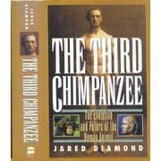THE THIRD CHIMPANZEE by Jared Diamond