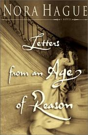 LETTERS FROM AN AGE OF REASON by Nora Hague