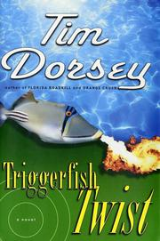 TRIGGERFISH TWIST by Tim Dorsey