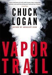 VAPOR TRAIL by Chuck Logan