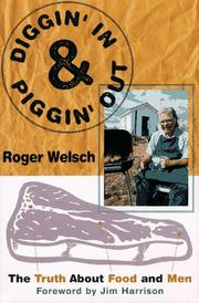 DIGGIN' IN AND PIGGIN' OUT by Roger Welsch