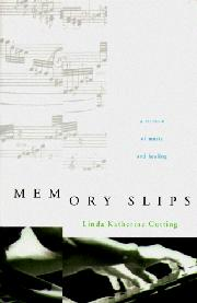 MEMORY SLIPS by Linda Katherine Cutting