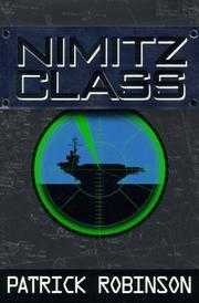 NIMITZ CLASS by Patrick Robinson