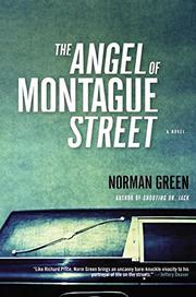 THE ANGEL OF MONTAGUE STREET by Norman Green