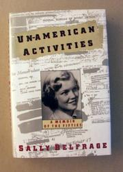 UNAMERICAN ACTIVITIES by Sally Belfrage