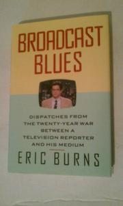 BROADCAST BLUES by Eric Burns