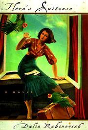 FLORA'S SUITCASE by Dalia Rabinovich
