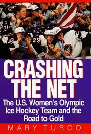 CRASHING THE NET by Mary Turco