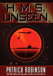 H.M.S. UNSEEN by Patrick Robinson