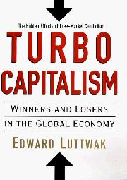 TURBO-CAPITALISM by Edward Luttwak