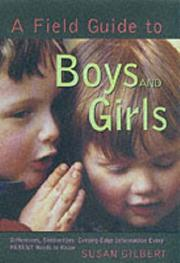 A FIELD GUIDE TO BOYS AND GIRLS by Susan Gilbert