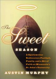 THE SWEET SEASON by Austin Murphy