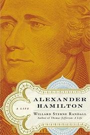 ALEXANDER HAMILTON by Willard Sterne Randall