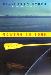 ROWING IN EDEN by Elizabeth Evans