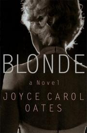 BLONDE by Joyce Carol Oates