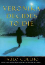 VERONIKAK DECIDES TO DIE by Paulo Coelho