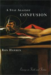 A STAY AGAINST CONFUSION by Ron Hansen