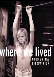 WHERE WE LIVED by Christina Fitzpatrick