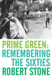 PRIME GREEN by Robert Stone