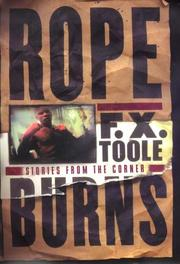 ROPE BURNS by F.X. Toole