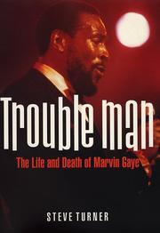 TROUBLE MAN by Steve Turner