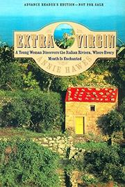 EXTRA VIRGIN by Annie Hawes