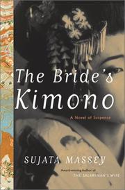 THE BRIDE'S KIMONO by Sujata Massey
