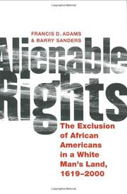 ALIENABLE RIGHTS by Francis D. Adams