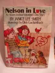 NELSON IN LOVE by Janice Lee Smith