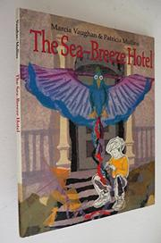 THE SEA-BREEZE HOTEL by Marcia Vaughan