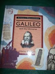 GALILEO AND THE UNIVERSE by Steve Parker