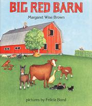 BIG RED BARN by Felicia Bond