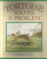 TORTOISE SOLVES A PROBLEM by Avner Katz