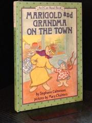 MARIGOLD AND GRANDMA ON THE TOWN by Stephanie Calmenson