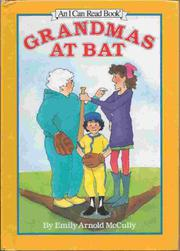 GRANDMAS AT BAT by Emily Arnold McCully