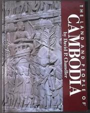 THE LAND AND PEOPLE OF CAMBODIA by David P. Chandler