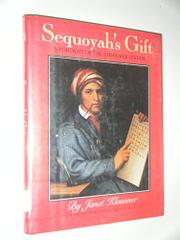 SEQUOYAH'S GIFT by Janet Klausner