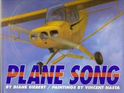 PLANE SONG by Diane Siebert