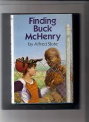 FINDING BUCK McHENRY by Alfred Slote
