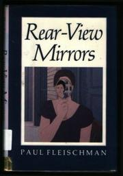 REAR-VIEW MIRRORS by Paul Fleischman