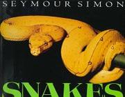 SNAKES by Seymour Simon