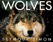 WOLVES by Seymour Simon