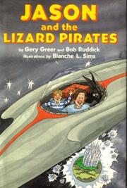 JASON AND THE LIZARD PIRATES by Gery Greer