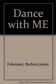 DANCE WITH ME by Barbara Juster Esbensen