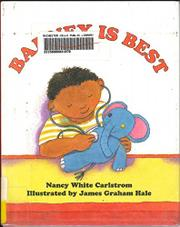 BARNEY IS BEST by Nancy White Carlstrom
