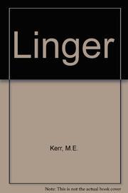 LINGER by M.E. Kerr