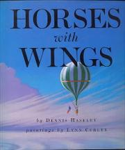 HORSES WITH WINGS by Dennis Haseley