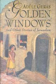 GOLDEN WINDOWS by Adèle Geras