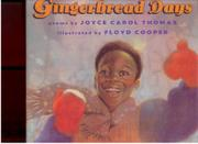GINGERBREAD DAYS by Joyce Carol Thomas